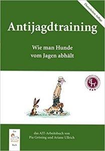 Antijagdtraining - Wie man Hunde vom Jage abhält Buchcover