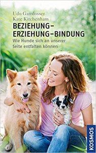 Beziehung - Erziehung - Bindung: Forschung im Dienst des Mensch-Hund-Teams Buchcover
