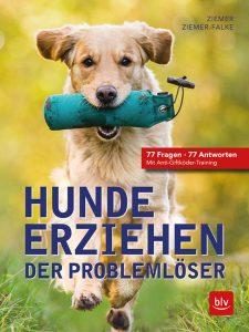 Hunde erziehen - Der Problemlöser