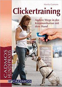 Clickertraining: Andere Wege in der Kommunikation mit dem Hund Buchcover