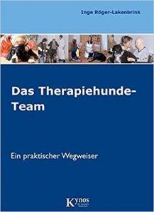 Das Therapiehunde-Team: Ein praktischer Wegweiser (Hunde helfen Menschen) Buchcover