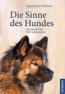 Die Sinne des Hundes: Wie Hunde ihre Welt wahrnehmen Buchcover