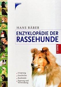 Enzyklopädie der Rassehunde, Band 1: Ursprung, Geschichte, Zuchtziele, Eignung und Verwendung Buchcover