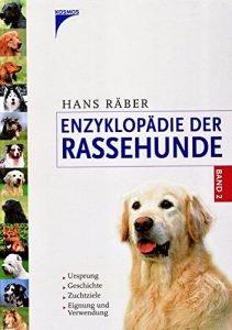 Enzyklopädie der Rassehunde, Band 2: Ursprung, Geschichte, Zuchtziele, Eignung und Verwendung Buchcover