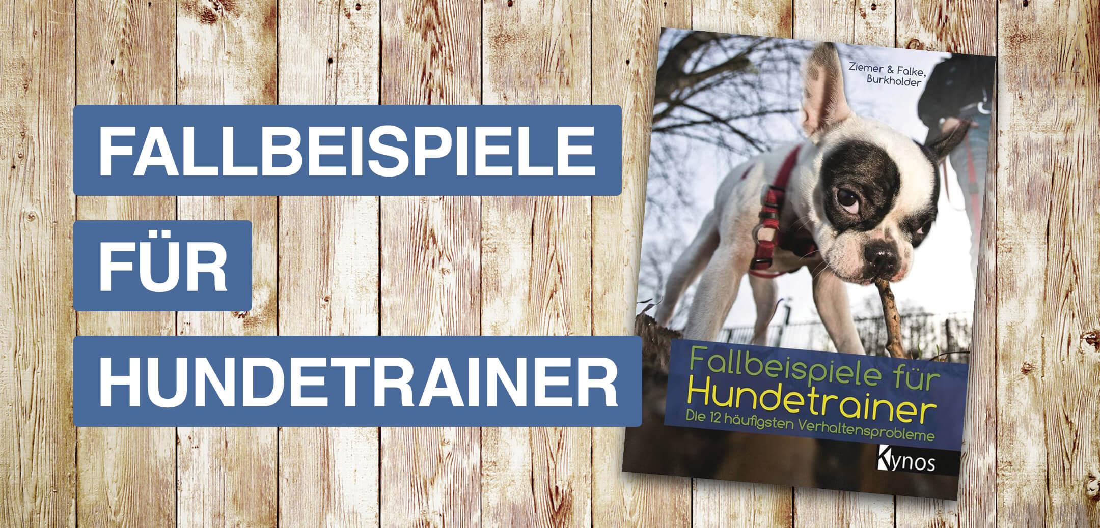 Fallbeispiel für Hundetrainer - Buch von Ziemer & Falke Buchcover