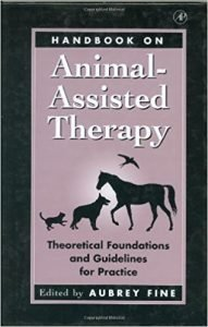 Handbook on Animal-Assisted Therapy. Theoretical Foundations and Guidelines for Practice Buchcover