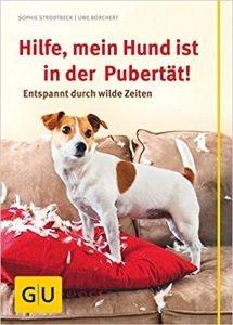 Hilfe, mein Hund ist in der Pubertät!: Entspannt durch wilde Zeiten  Buchcover