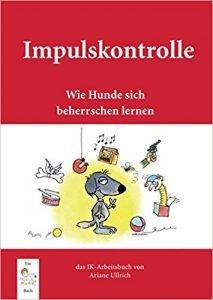 Impulskontrolle: Wie Hunde sich beherrschen lernen Buchcover