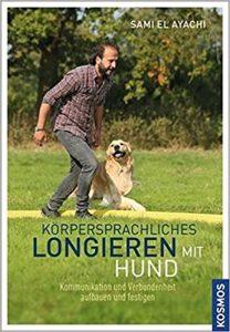 Körpersprachliches Longieren mit Hund Buchcover