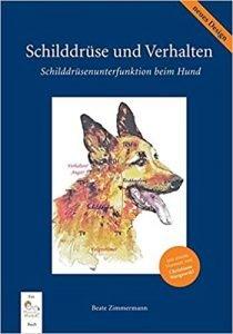 Schilddrüse und Verhalten: Schilddrüsenunterfunktion beim Hund Buchcover