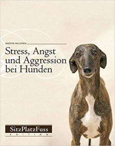 Stress, Angst und Aggression bei Hunden: Vorbeugen und abbauen Buchcover