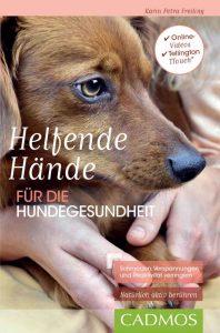 Tellington Touch® - Helfende Hände von Karin Petra Freiling Buchcover