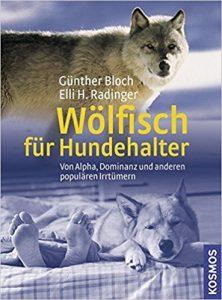 Wölfisch für Hundehalter: Von Alpha, Dominanz und anderen populären Irrtümern Buchcover