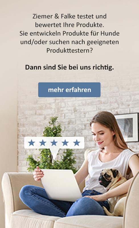 Wir testen Ihre Produkte rund um den Hund - Anzeige
